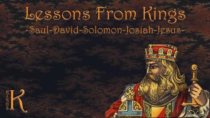 Lessons from Kings 1440